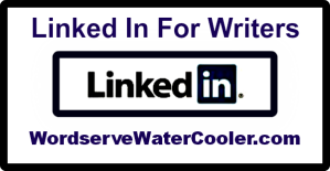 Linked In for Writers via @janalynvoigt for Wordserve Water Cooler