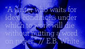 Writing Quote E.B. White
