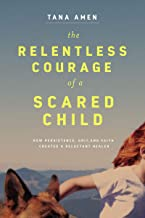 Relentless Courage