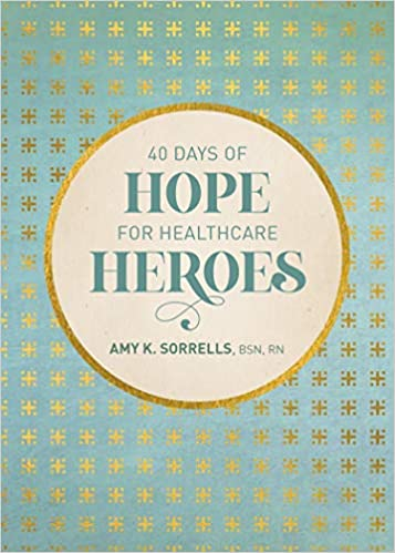 40 days of hope for Healthcare Heros