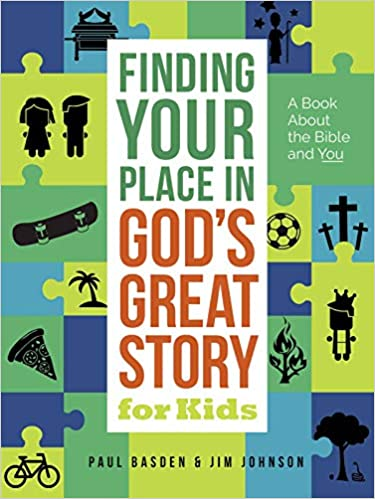 Finding Your Place in God's Great Story